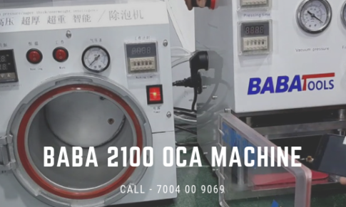 What is Baba 2100 OCA Lamination Machine and Why Should You Buy It?