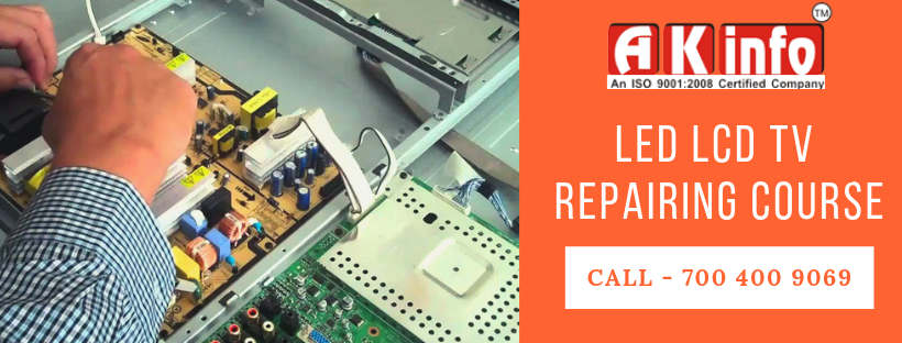 LED LCD TV RePairing Course